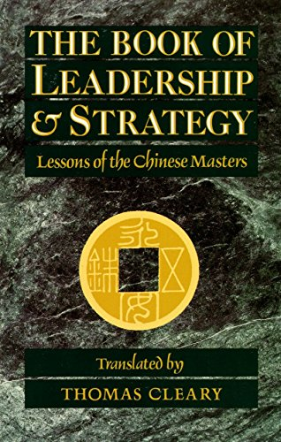 9780877736677: The Book of Leadership and Strategy: Lessons of the Chinese Masters