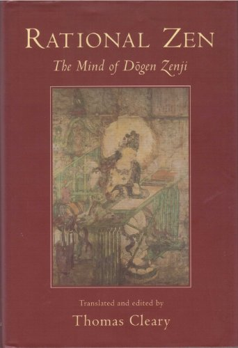 9780877736899: Rational Zen: Mind of Dogen Zenji