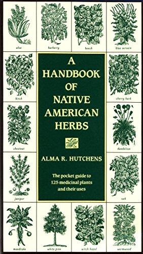 9780877736998: A Handbook of Native American Herbs (Healing Arts)