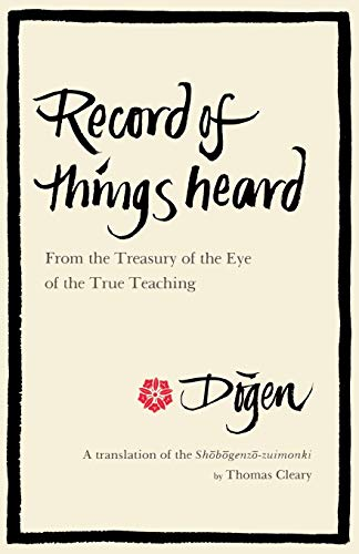 Record of Things Heard (0877737436) by Dogen