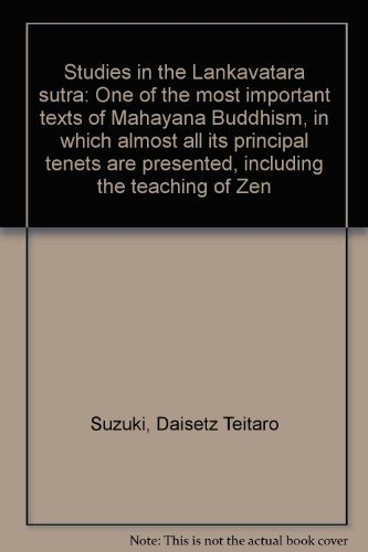 9780877737544: Studies in the Lankavatara sutra: One of the most important texts of Mahayana Buddhism, in which almost all its principal tenets are presented, including the teaching of Zen