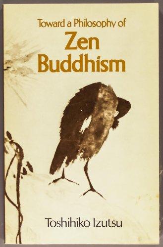 9780877737575: Toward a philosophy of Zen Buddhism