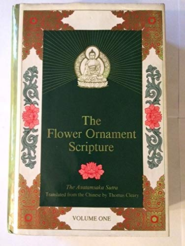 9780877737674: Flower Ornament Scripture: v. 1: Translation of the Avatamsaka Sutra
