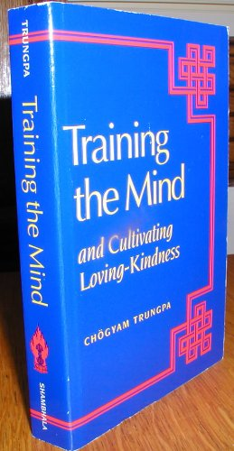 9780877738336: Training the Mind: And Cultivating Loving-Kindness