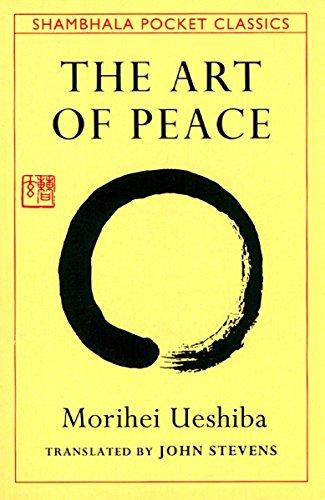 9780877738510: Art of Peace,The:Teachings of the Founder of AikidoPocket Classic (Shambhala Pocket Classics)