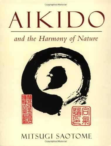 9780877738558: Aikido and the Harmony of Nature