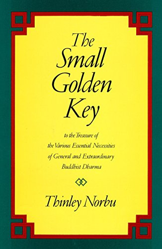 9780877738565: Small Golden Key: To the Treasures of the Various Essential Necessities of General and Extraordinary Buddhist Dharma