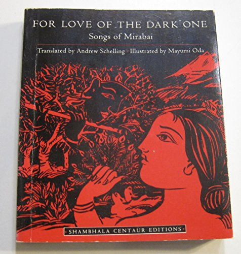 9780877738725: For Love of the Dark One: Songs of Mirabai