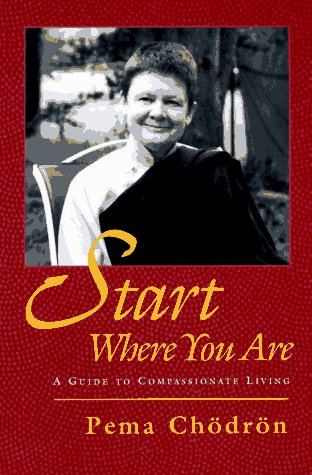9780877738800: Start Where You Are: A Guide to Compassionate Living