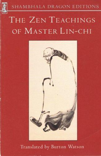 9780877738916: The Zen Teachings of Master Lin-Chi (Shambhala Dragon Editions)