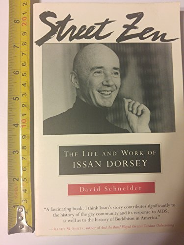 9780877739142: Street Zen: Life and Work of Issan Dorsey