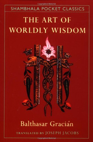 9780877739210: The Art of Worldly Wisdom (Shambhala Pocket Classics)