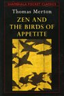 9780877739364: Zen and the Birds of Appetite