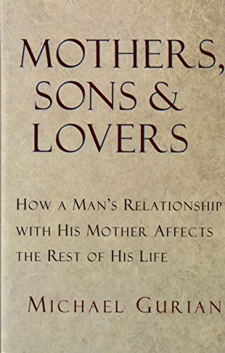 9780877739456: Mothers, Sons, and Lovers: How a Man's Relationship with His Mother Affects the Rest of His Life