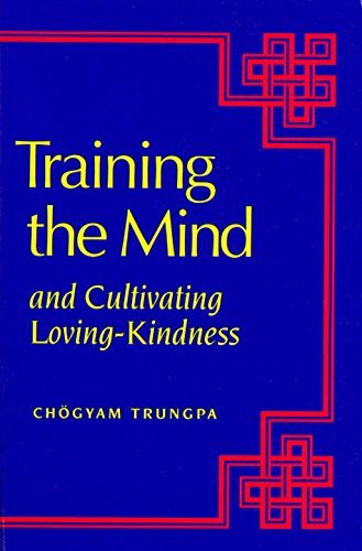 9780877739548: Training the Mind: And Cultivating Loving-Kindness