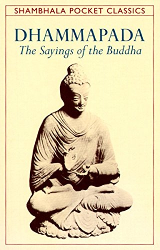 9780877739661: Dhammapada: The Sayings of the Buddha (Shambhala Pocket Classics)
