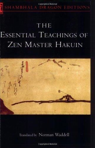 9780877739722: The Essential Teachings of Zen Master Hakuin: A Translation of the Sokko-Roku Kaien-Fusetsu