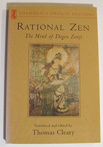 9780877739739: Rational Zen: Mind of Dogen Zenji