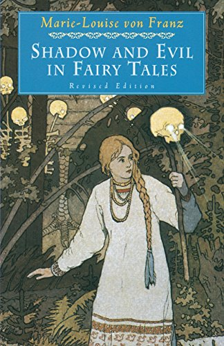 9780877739746: Shadow and Evil in Fairy Tales (A C.G. Jung Foundation Book)