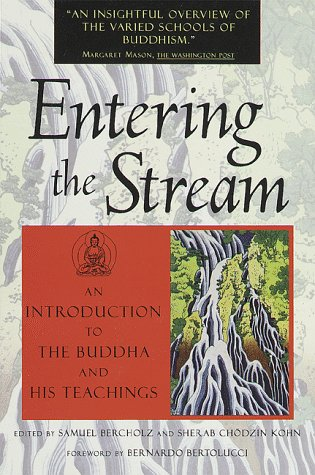 9780877739814: Entering the Stream: An Introduction to the Buddha and His Teachings