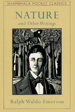 ralph waldo emerson nature and selected essays sparknotes