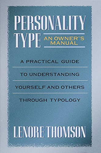 9780877739876: Personality Type: An Owner's Manual: A Practical Guide to Understanding Yourself and Others Through Typology (Jung on the Hudson Book Series)