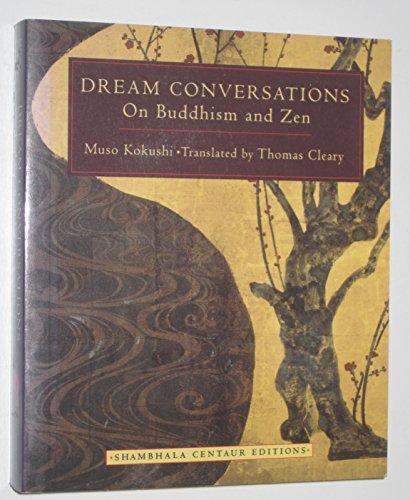 9780877739920: DREAM CONVERSATIONS On Buddhism and Zen (Shambhala Centaur Editions)