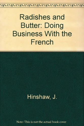 9780877740032: Radishes and Butter: Doing Business With the French