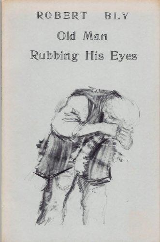 9780877750345: Old Man Rubbing His Eyes