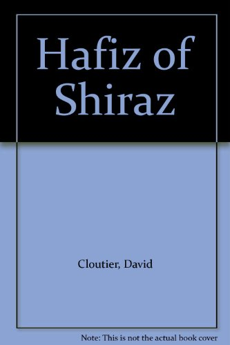 Hafiz of Shiraz Cloutier, David; Ekelof, Gunnar; Rukeyser, Muriel and Hafiz