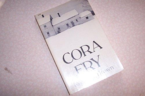 9780877752103: Cora Fry