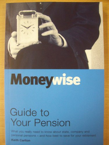9780877776284: The Moneywise Guide to Pensions