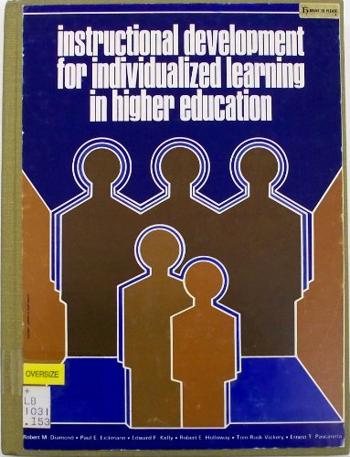 Instructional Development for Individualized Learning in Higher: Robert M. Diamond,