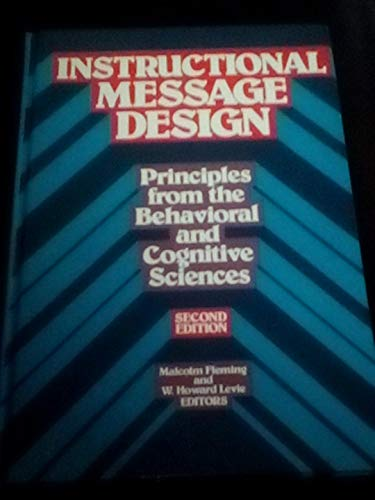 9780877782537: Instructional Message Design: Principles from the Behavioral and Cognitive Sciences