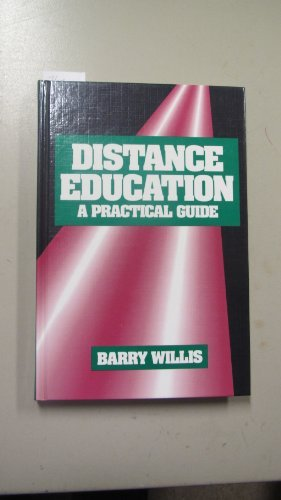 9780877782551: Distance Education: A Practical Guide