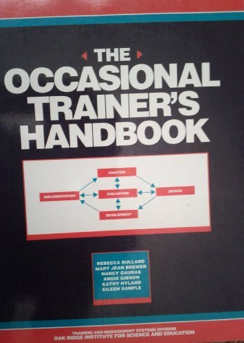 9780877782704: The Occasional Trainer's Handbook
