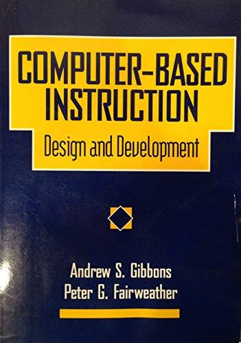 9780877783008: Computer-Based Instruction: Design and Development