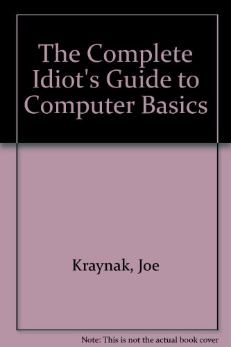9780877784173: The Complete Idiot's Guide to Computer Basics