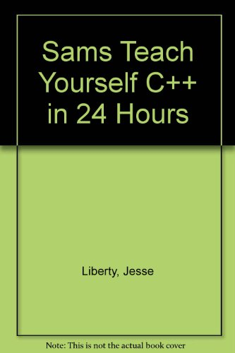 9780877785187: Sams Teach Yourself C++ in 24 Hours