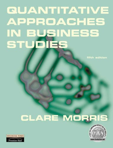 9780877787143: Quantitative Approaches in Business Studies Book with Access Code