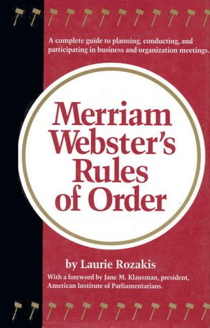 Merriam-Webster's Rules of Order (0877790299) by Laurie Rozakis