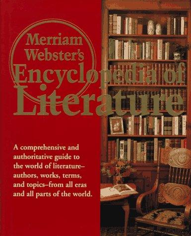 Merriam-Webster's Encyclopedia of Literature: Merriam Webster