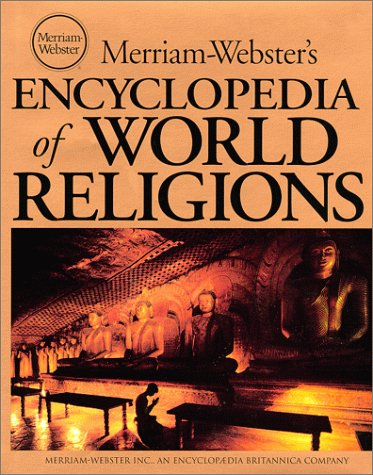 9780877790440: Merriam-Webster's Encyclopedia of World Religions
