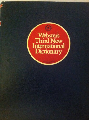 Webster's third new international dictionary of the English language, unabridged: et al. Noah ...