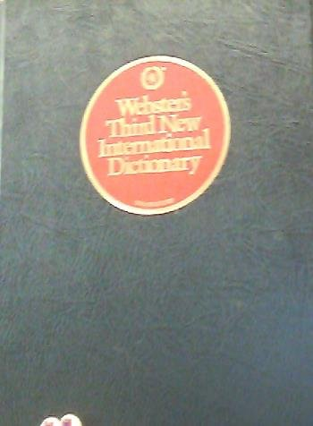 Webster's third new international dictionary of the English language, unabridged (Volume 3)