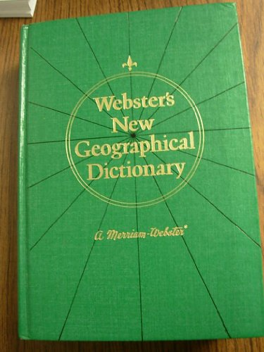 Webster's New geographical dictionary (9780877791461) by Stevenson, Arthur J. Et Al. (eds.)