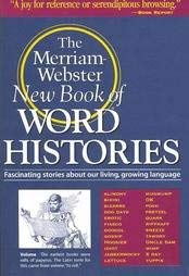 9780877791485: Merriam-Webster's Word Histories
