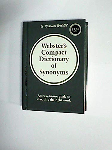 Webster's Compact Dictionary of Synonyms: Merriam-Webster