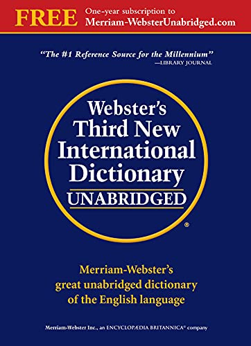 9780877792017: Webster's Third New International Dictionary: Since 1847 the Ultimate Word Authority for Schools, Libraries, Courts, Homes, and Offices