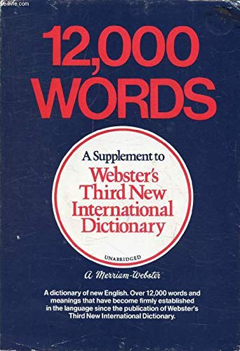 9780877792079: 12,000 Words: A Supplement to Webster's Third New International Dictionary